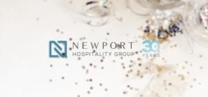 Newport Hospitality Group 30th Anniversary